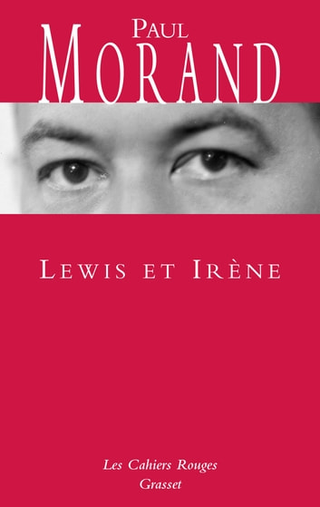 Lewis et Irène ebook by Paul Morand
