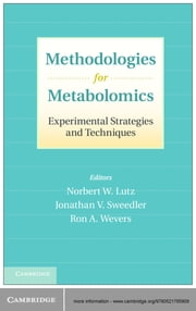 Methodologies for Metabolomics - Experimental Strategies and Techniques ebook by