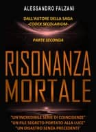 RISONANZA MORTALE - File 2 top - secret: HAARP - NOVA ebook by Alessandro Falzani