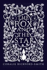 The Fox and the Star ebook by Coralie Bickford-Smith