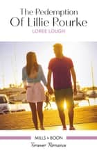 The Redemption Of Lillie Rourke ebook by Loree Lough