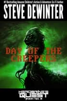 Day of the Creepers ebook by Steve DeWinter