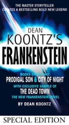 Frankenstein Special Edition: Prodigal Son and City of Night ebook by Dean Koontz