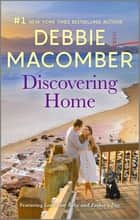 Discovering Home ebook by Debbie Macomber