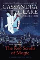 The Red Scrolls of Magic ekitaplar by Cassandra Clare, Wesley Chu
