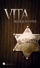 Vita - Steampunk-Actionthriller ebook by Felix A. Münter