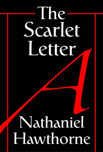 sin and redemption in the scarlet letter by nathaniel hawthorne Nathaniel hawthorne's masterpiece: a searing portrait of sin and redemption in puritan new england when hester prynne, a young puritan woman in seventeenth-century boston, becomes pregnant out of wedlock, the unforgiving society in which she lives judges her harshly.