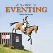 Little Book of Eventing ebook by Julian Seaman