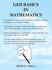 GED Basics in Mathematics ebook by Henry Varela