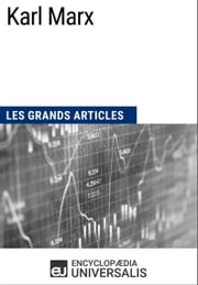 Karl Marx - Les Grands Articles d'Universalis ebook by Encyclopaedia Universalis