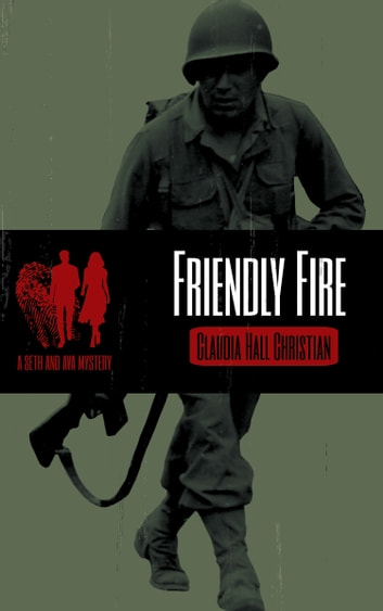 Friendly Fire ebook by Claudia Hall Christian