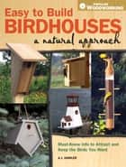 Easy to Build Birdhouses - A Natural Approach ebook by A.J. Hamler