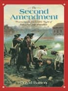 The Second Amendment ebook by David Barton