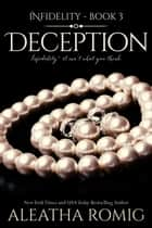 Deception ebook by Aleatha Romig
