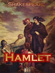 Hamlet ebook by Kobo.Web.Store.Products.Fields.ContributorFieldViewModel
