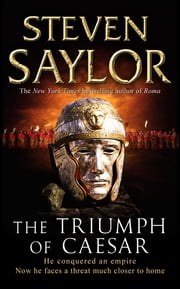The Triumph of Caesar ebook by Steven Saylor