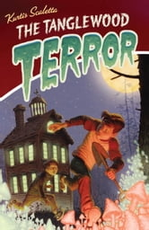The Tanglewood Terror ebook by Kurtis Scaletta
