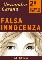 Falsa innocenza ebook by Alessandra Cesana