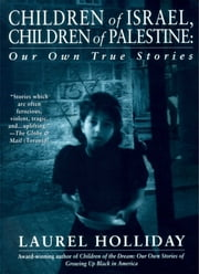 Children of Israel, Children of Palestine ebook by Laurel Holliday