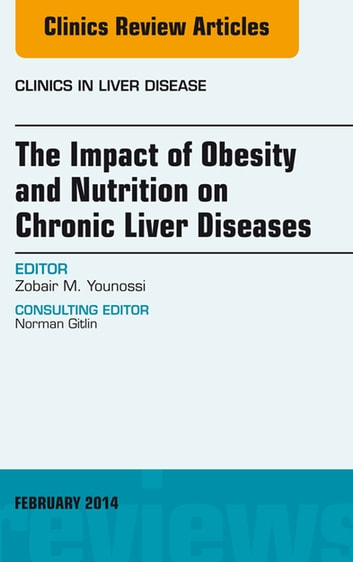 The Impact Of Obesity And Nutrition On Chronic Liver Diseases An