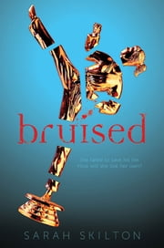 Bruised ebook by Sarah Skilton