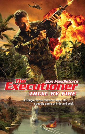 Trial By Fire ebook by Don Pendleton