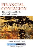 Financial Contagion ebook by Robert W. Kolb