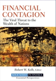 Financial Contagion - The Viral Threat to the Wealth of Nations ebook by Robert W. Kolb