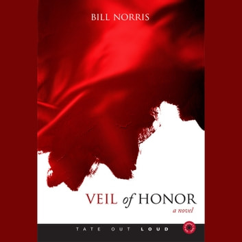 Veil of Honor audiobook by Bill Norris