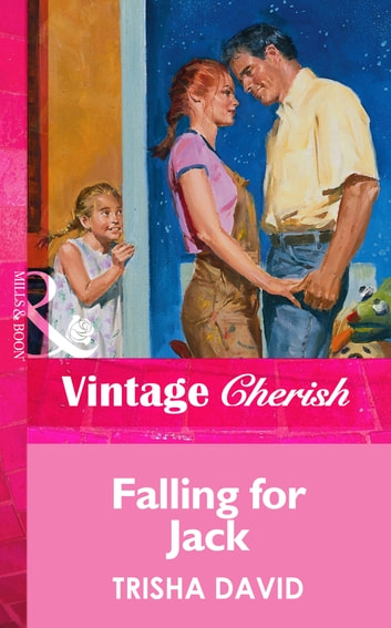 Falling For Jack (Mills & Boon Vintage Cherish) ebook by Trisha David