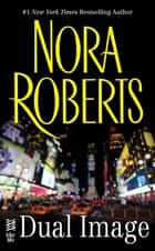 Dual Image - (InterMix) ebook by Nora Roberts
