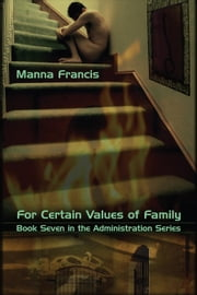 For Certain Values of Family ebook by Francis, Manna
