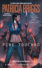Fire Touched ebook by