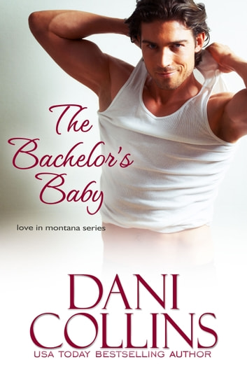 The Bachelor's Baby ekitaplar by Dani Collins