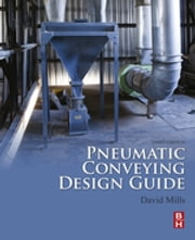 Pneumatic Conveying Design Guide ebook by David Mills
