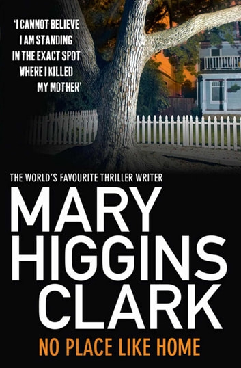 No Place Like Home ebook by Mary Higgins Clark