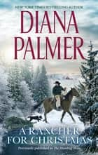 A Rancher For Christmas ebook by
