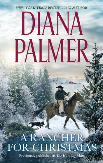 A Rancher For Christmas ebook by Diana Palmer