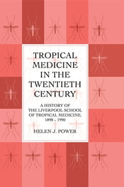 Tropical Medicine In 20th Cen ebook by Power