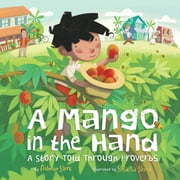 A Mango in the Hand - A Story Told Through Proverbs ebook by Antonio Sacre,Sebastià Serra