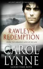 Rawley's Redemption ebook by Carol Lynne