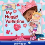 Doc McStuffins: My Huggy Valentine - A Disney Read Along ebook by Disney Book Group