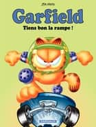 Garfield - Tome 10 - Tiens bon la rampe ! ebook by Jim Davis, Jim Davis