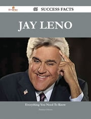 Jay Leno 66 Success Facts - Everything you need to know about Jay Leno ebook by Patricia Osborn