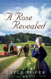 A Rose Revealed ebook by Gayle Roper