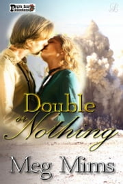 Double or Nothing ebook by Meg Mims