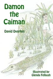 Damon the Caiman ebook by David Dvorkin