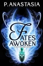 Fates Awoken ebook by