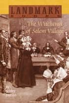 The Witchcraft of Salem Village ebook by Shirley Jackson