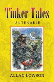 Tinker Tales Untenable ebook by Allan Lowson